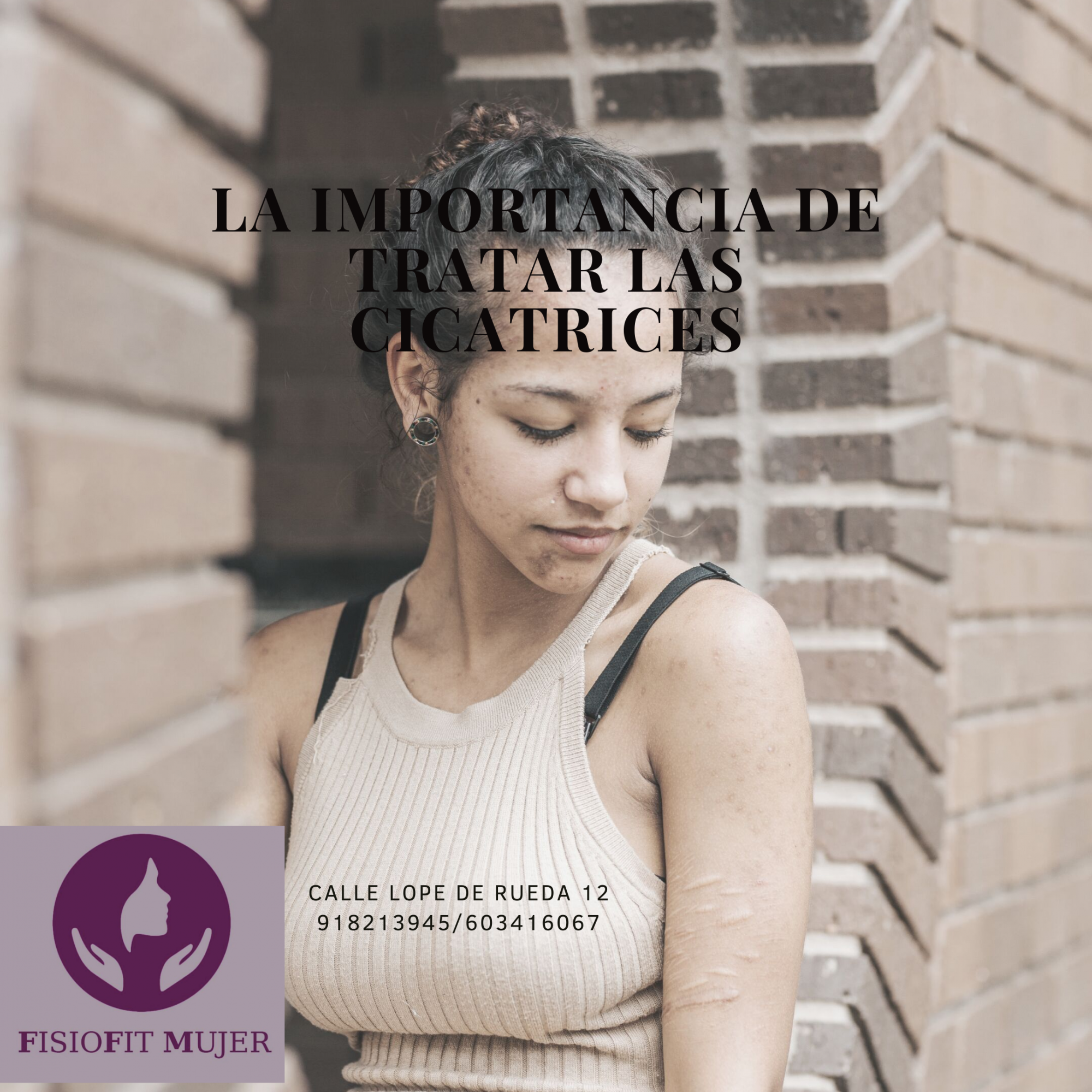 LA IMPORTANCIA DE TRATAR LAS  CICATRICES