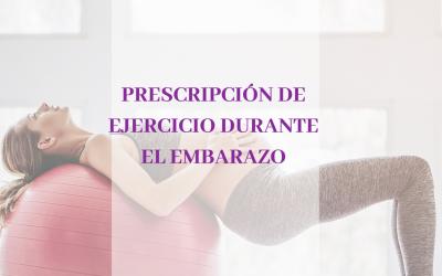 Prescripción de ejercicio durante el embarazo